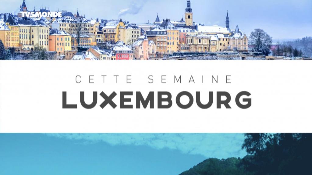 Destination Francophonie - Destination Luxembourg